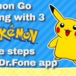 Pokemon Go spoofing with 3 simple steps using Dr.Fone app